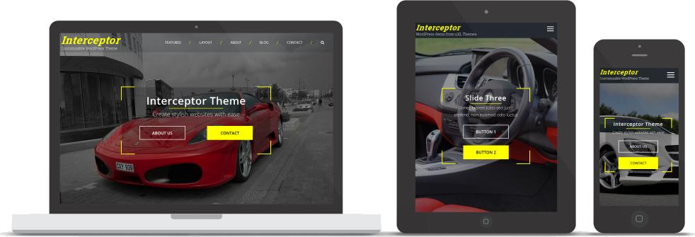 Interceptor responsive design